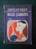 JAROSLAV HASEK - MICUL SCAMATOR (1965, ilustratii de Jan Brychta)