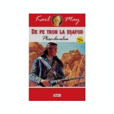 De pe tron la esafod 4 - Plisc-de-uliu - Karl May