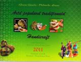ROMANIA 2011 - MAPA FILATELICA - ARTA POPULARA TRADITIONALA - LP 1922 c