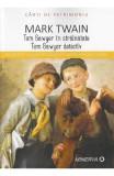 Tom Sawyer in strainatate. Tom Sawyer detectiv - Mark Twain (Carti de patrimoniu)