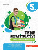 Teme recapitulative. Limba și literatură română. Clasa a V-a
