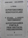 HIPERTENSIUNEA RENOVASCULARA HIPERTENSIUNEA PORTALA PRIN OBSTACOL PRESINUSOIDAL 3-E.PROCA D.SETLACEC A.POPOVICI, Didactica si Pedagogica