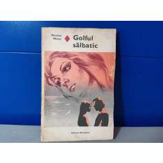 Nicolae Motoc - Golful salbatic   /  C17