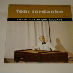 Toni Iordache - Tresors Folkloriques Roumains - Vol. III - vinil - nou