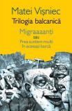 Trilogia balcanică