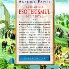 Căi de acces la esoterismul occidental (vol. 2)