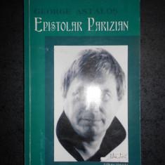 GEORGE ASTALOS - EPISTOLAR PARIZIAN 1981-1986