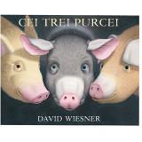 Carte Editura Arthur, Cei trei purcei, David Wiesner