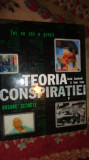 Teoria conspiratiei / dosare secrete 197pag/ilustratii/an2007-