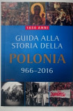 Guida alla storia della Polonia 966- 2016