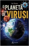 O planeta plina de virusi | Carl Zimmer