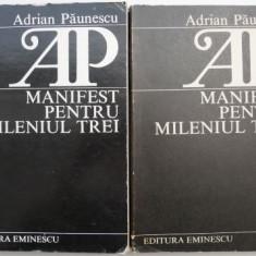 Manifest pentru mileniul trei (2 volume) – Adrian Paunescu