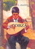 Metoda de cobza | Constantin Zamfir, Ion Zlotea