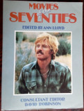 MOVIES OF THE SEVENTIES edited by ANN LLOYD consultant DAVID ROBINSON/LONDON1985