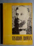 Visarion Roman, pedagog social - Ioan N. Ciolan, Victor V. Grecu