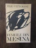 FEMEILE DIN MESSINA-ELIO VITTORINI