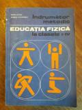Indrumator metodic Educatia Fizica la cl. 1 -4 / R7P4F