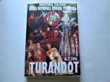 "DVD rar: Opera Romana Timisoara, 2014 "" Turandot "" 122 minute"