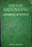 Mihail Sadoveanu -Povestiri si nuvele