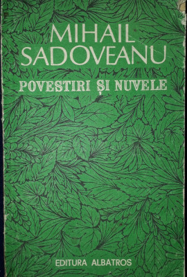 Mihail Sadoveanu -Povestiri si nuvele foto