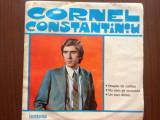 CORNEL CONSTANTINIU Noapte de catifea disc single vinyl muzica usoara EDC 10286, VINIL, electrecord