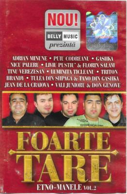 Caseta Foarte Tare Etno-Manele Vol.2: Gashka, Florin Salam, Vali Vijelie foto