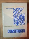 CONSTRUCTII de C. PESTISANU , Bucuresti 1979