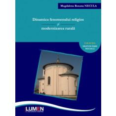 Dinamica fenomenului religios și modernizarea rurală - Roxana Magdalena NECULA