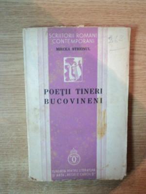 POETII TINERI BUCOVINENI de MIRCEA STREINUL , 1938 foto