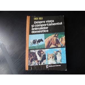 Despre viata si comportamentul animalelor domestice – Erich Kolb
