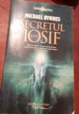 SECRETUL LUI IOSIF Michael Byrnes
