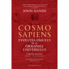 Cosmosapiens. Evoluția omului de la originile universului, John Hands
