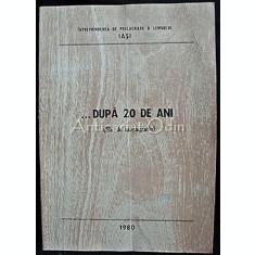 Dupa 20 De Ani (File De Monografie)