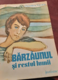 BARZAUNUL  SI RESTUL LUMII DUMITRU VACARIU