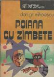 Poiana cu zambete - Dan Mihaescu