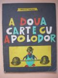 GELLU NAUM - A DOUA CARTE CU APOLODOR ( ilustrata de autor ) - 1972