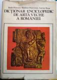 Dicționar enciclopedic de artă veche a României