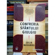 CONFRERIA SFINTULUI GIULGIU , JULIA NAVARRO , STARE BUNA