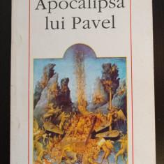 Apocalipsa lui Pavel (ediție bilingvă) (trad. Smaranda și Cristian Bădiliță)