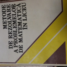 Metode De Rezolvare A Problemelor De Matematica In Liceu -Eremia Georgescu-Buzau