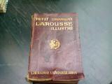 PETIT LAROUSSE ILLUSTRE - CLAUDE AUGE, 1918 (CARTE IN LIMBA FRANCEZA)