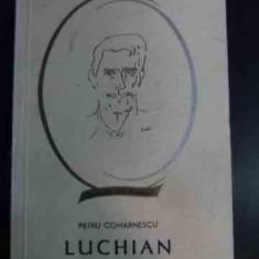 Luchian - Petru Comarnescu ,546317