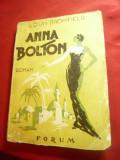 Louis Bromfield - Anna Bolton -Ed.cca.1946 Forum, trad.V.Samuelli ,200pag