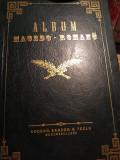 Cumpara ieftin ALBUM MACEDO-ROMANU- V. A. URECHIA, EDITIE PRINCEPS 1880, LEGATURA BIBLIOFILA