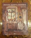Pictura română modernă 1875 - 1945 - Doina Pauleanu