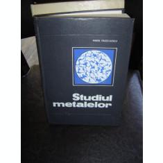 STUDIUL METALELOR - MARIN TRUSCULESCU