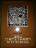 FLORIAN DUDAS  - VECHILE TIPARITURI DIN BISERICILE BIHORULUI (1979, 220 p.)