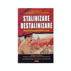 Stalinizare si destalinizare, part. Evolutii instituionale si impact social