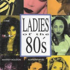 Caseta Ladies Of The 80's-vol 1, originala