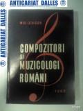 MIC LEXICON :Compozitori si muzicologi romani - sub redactia lui Viorel Cosma